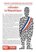 4 PAGES - CONTRE LA RÉFORME DES COLLECTIVITÉS - Refonder la République
