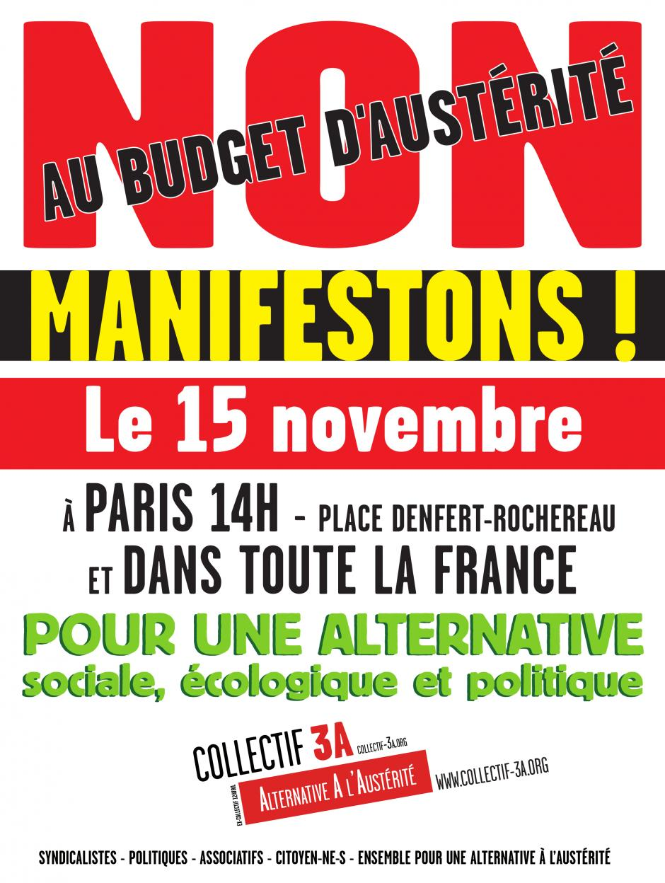 MOBILISATION NATIONALE, LE 15 NOVEMBRE ! APPEL DU COLLECTIF 3A (Alternative A l'Austérité)